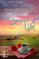The Sweet Life by CoraGraphics