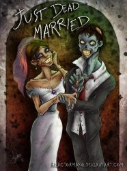 Just Dead Married by reactormako