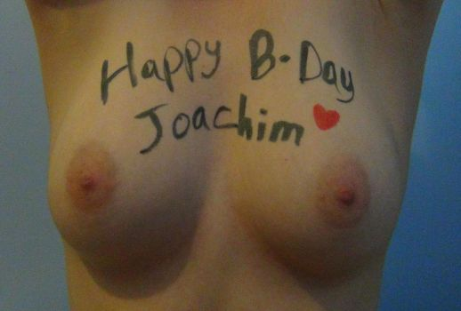 Happy Birthday Joachim by YourNameOnBoobs