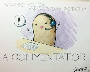 What do you call an everyday potato? by arseniic