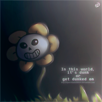 Undertale | In this world, it's dunk or... by SpanishPandaHero