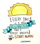 Every day Start again by Inkstandy