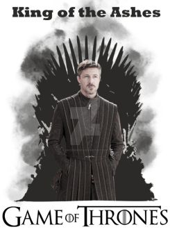 King of the Ashes Poster Game of Thrones by MrChukNoris