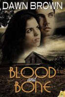 BLOOD AND BONE by scottcarpenter