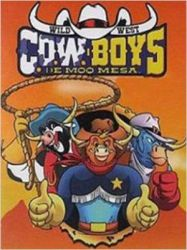 ''Wild West C.O.W-Boys Of Moo Mesa'' Cover by CCB-18