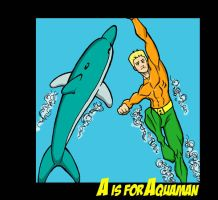 A is for Aquaman by obviousproductions