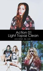Action 01 - Light Topaz Clean by WowisMel