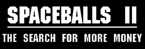 Spaceballs II logo by PeachLover94