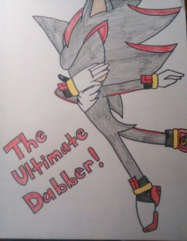 The Ultimate Dabber!! by Sonicgirlfriend65
