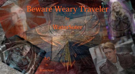 Beware Weary Traveler Cover by WaterSoter