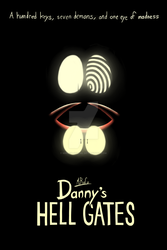 MiRaCo Animations: Danny's Hell Gates (Poster 1) by MiRaCo-Oficial