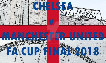 Chelsea v Manchester United FA Cup Final 2018 by deangustafson