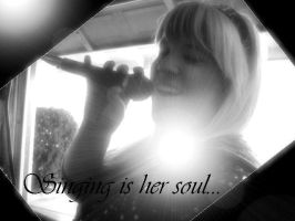 Singing is her Soul by h8teme2day