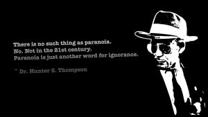 Hunter S. Thompson - Paranoia by gonzonl