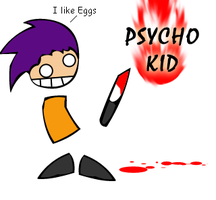 Psycho Kid by willgreg123