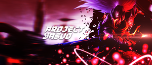 League of Legends Project Yasuo Signature by ItsRipples
