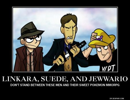 Linkara, Suede, and JewWario - A De-motivational by SeventhZodiac