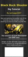 Black rock shooter sig tutorial by samsaga1307