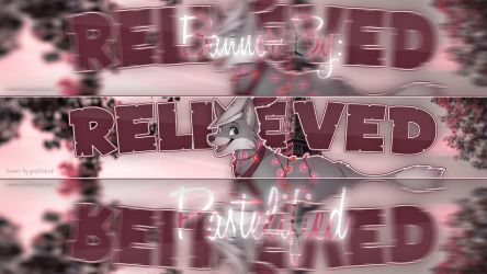 Banner for Relieved by xPastelified