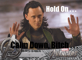 Loki: Calm Down by PoppycockFanatic13