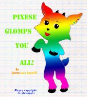 Pixese Glomps You All by AidenVP
