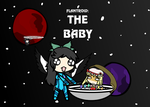 [April 1st]  Flantroid: The Baby by ORT451