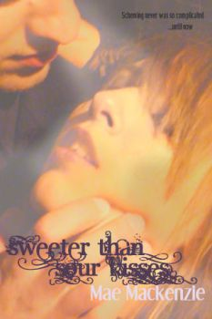 sweeter than sour kisses by katRIANa12h