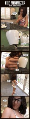 THE MINIMIZER - Morning Coffee (Part 2) by MShrinker