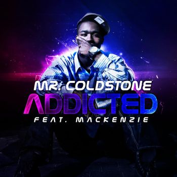 Mr. Coldstone - Addicted by DesignsByGuru