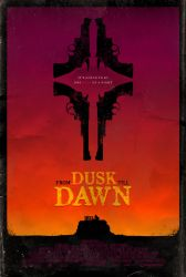 From Dusk Till Dawn Poster by adamrabalais