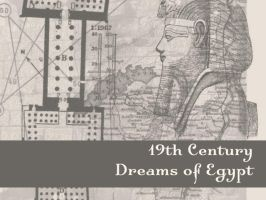 19th C Dreams of Egypt by remittancegirl