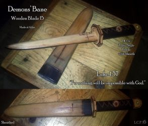 Demons' Bane Wooden Blade 15 by Sathiest-Emperor