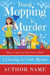 Damp Mopping is Murder by DLR-Designs
