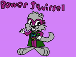 Gift: Power Squirrel by TonyYorkieSilky1991