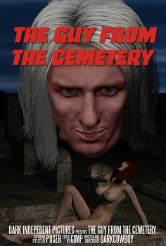 The Guy From The Cemetery - Poster by TheDarkCowBoy