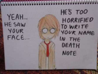 Light Yagami saw your face O.o by Shizzy-24
