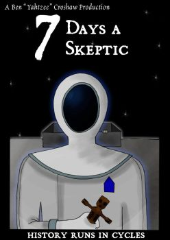7 Days A Skeptic by kyetxian
