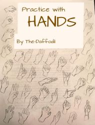 Hands Practice I by The-Daffodil