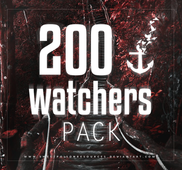 200 Watchers Pack by sweetpoisonresources