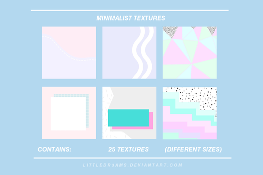 MINIMALIST TEXTURES by LittleDr3ams