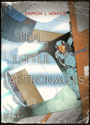Ten Little Astronauts by joe-wright
