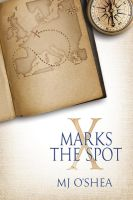 X Marks the Spot by LCChase