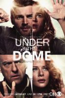 UNDER the DOME Promo Poster V by RyoDambar