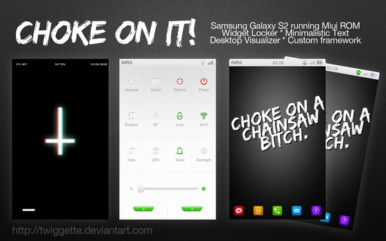 Choke on it - Custom Android Theme by twiggette