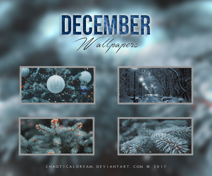 December | Wallpapers by chaoticaldream