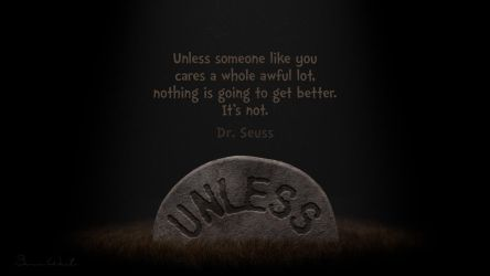 Unless Someone Like You Cares . . . by polygonbronson
