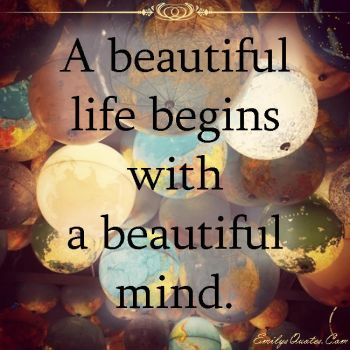 EmilysQuotes.Com - beautiful, life, mind, posi by EmilysQuotes