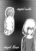 Mello and Near 'stupid' by MANGAfan0001