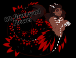 80. Graveyard Flower [CLOSED] by xCastra