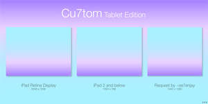 Cu7tom Tablet Edition by Tecior